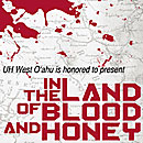 In the Land of Blood and Honey has showing in Hawaii