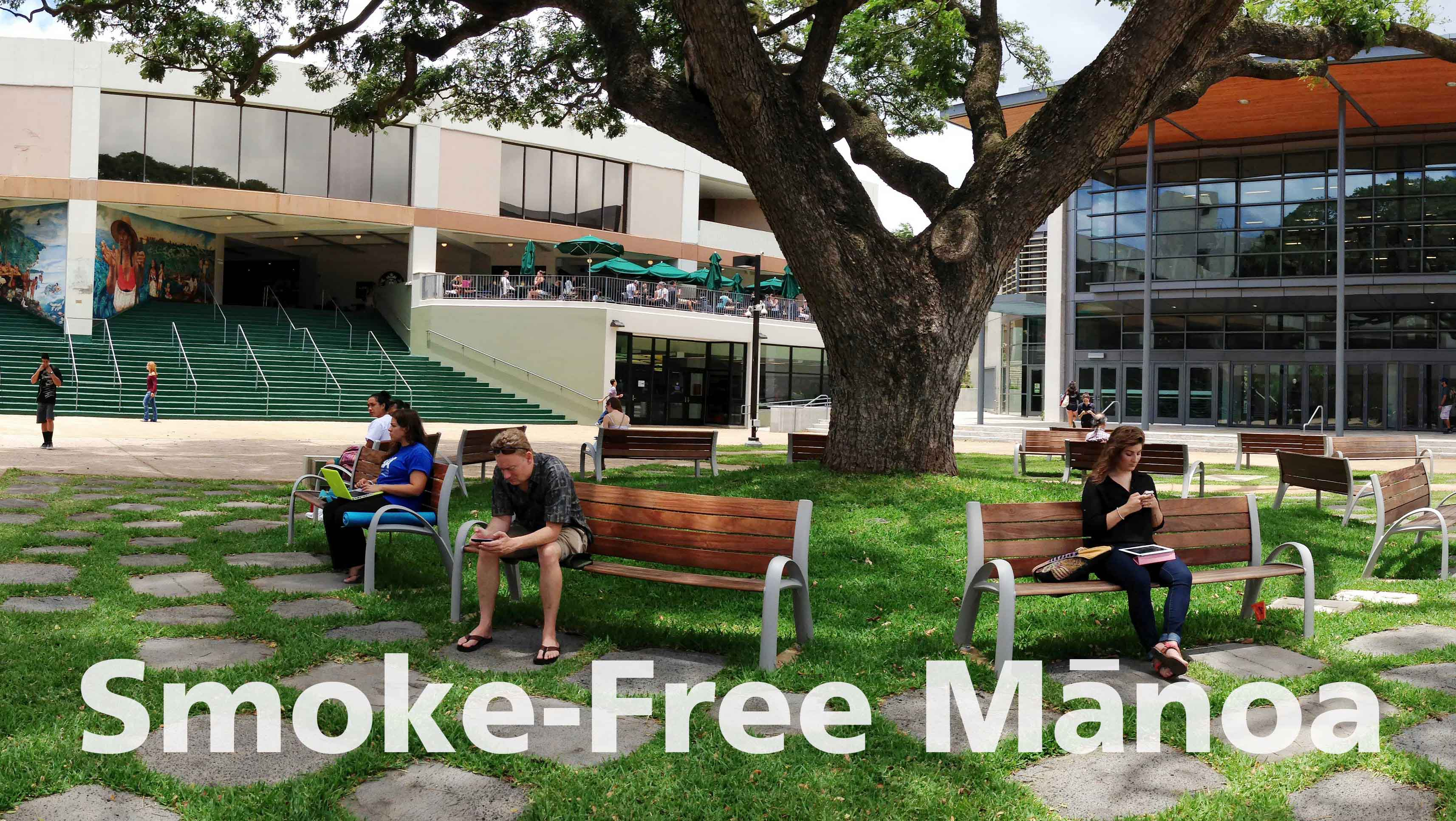 "UH Manoa campus with ""Smoke-Free Manoa"""