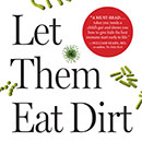 Let them Eat Dirt author speaks on microbiomes at UH Mānoa