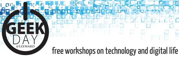 Leeward Geek Day 2017 - Free workshops on technology and digital life