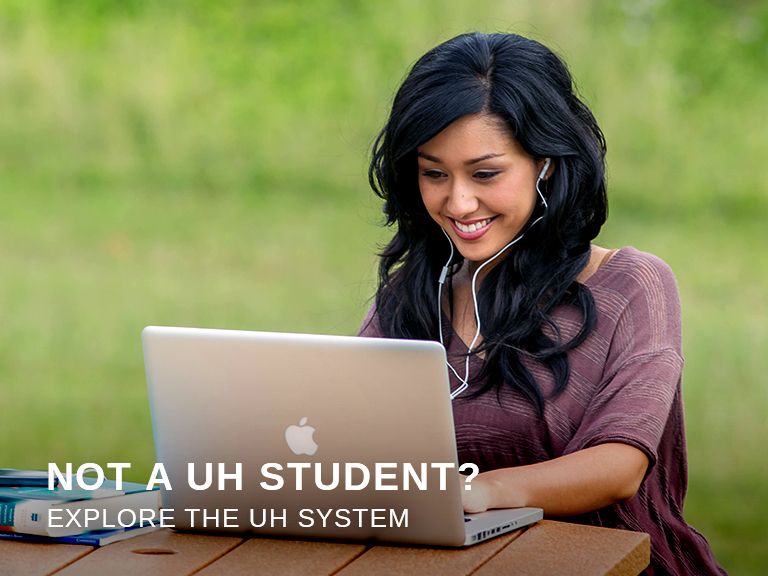Not a UH system student?