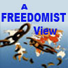 Freedomist View Blog