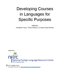 Trace, Hudson, & Brown_Developing Courses in Languages for Specific Purposes