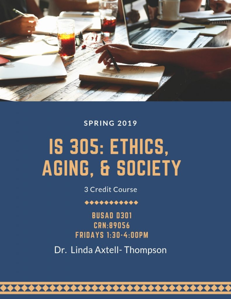 IS 305: Ethics, Aging and Society