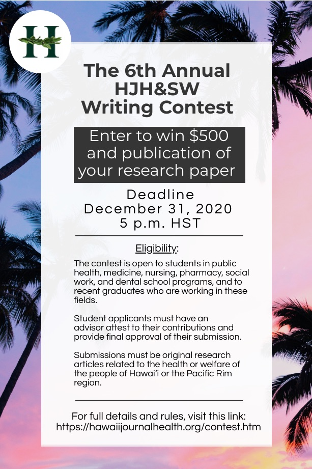 The Hawaiʻi Journal of Health & Social Welfare Annual Writing Contest2020 Contest Flyer for the