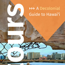 Decolonial narratives highlighted in modern Hawai'i guidebook