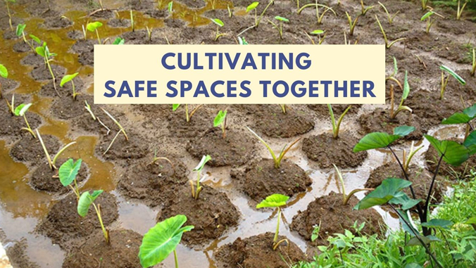 Text: Cultivating Safe Spaces Together