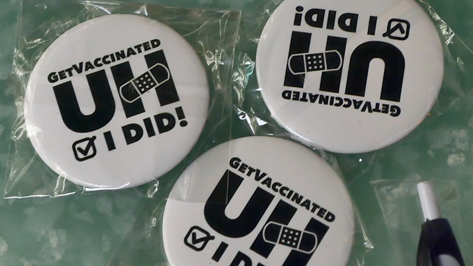 Get Vaccinated U H, I did! buttons
