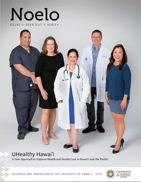 Noelo: University of Hawai'i System Research Magazine