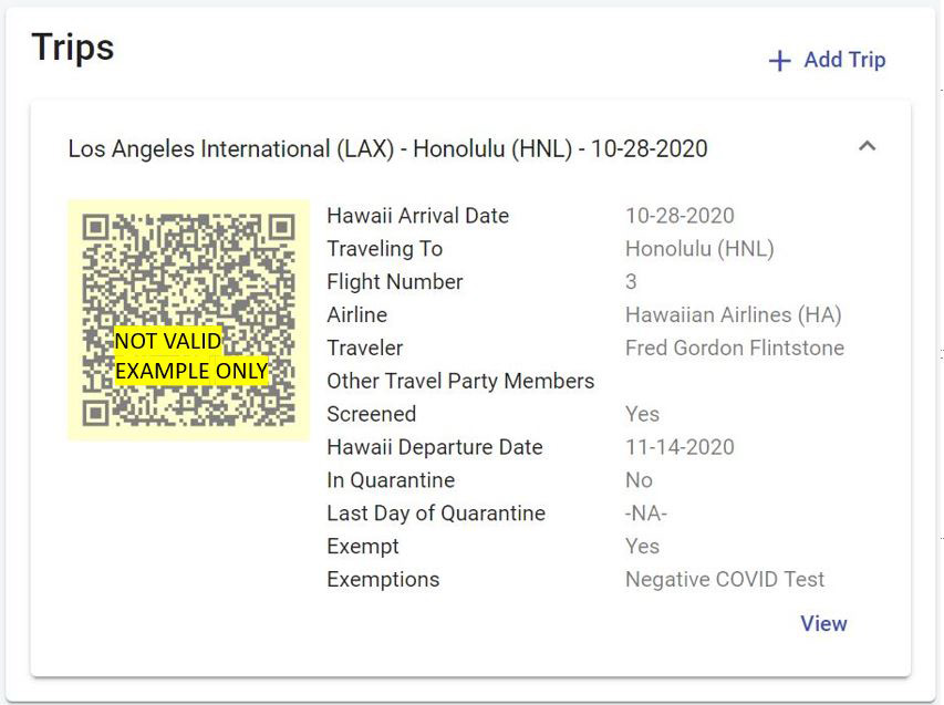 Example or the Hawaii state Safe Travels Hawaii Program webform which shows a Q R code and information on trip origin to destination, dates, flight number, airline, name of traveler and party memberss, screened, quarantee information and exemptions.