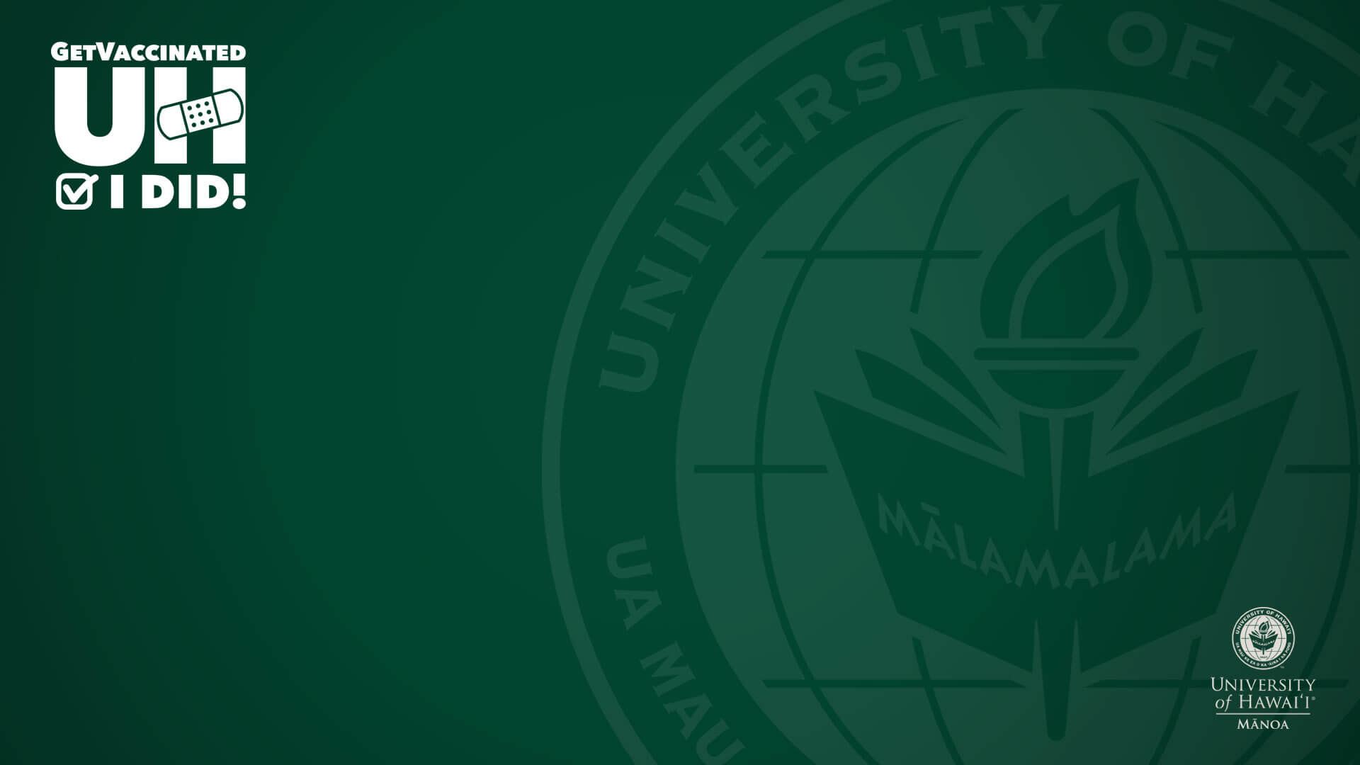 Get vaccinated, I did-Manoa Zoom background with seal and nameplate