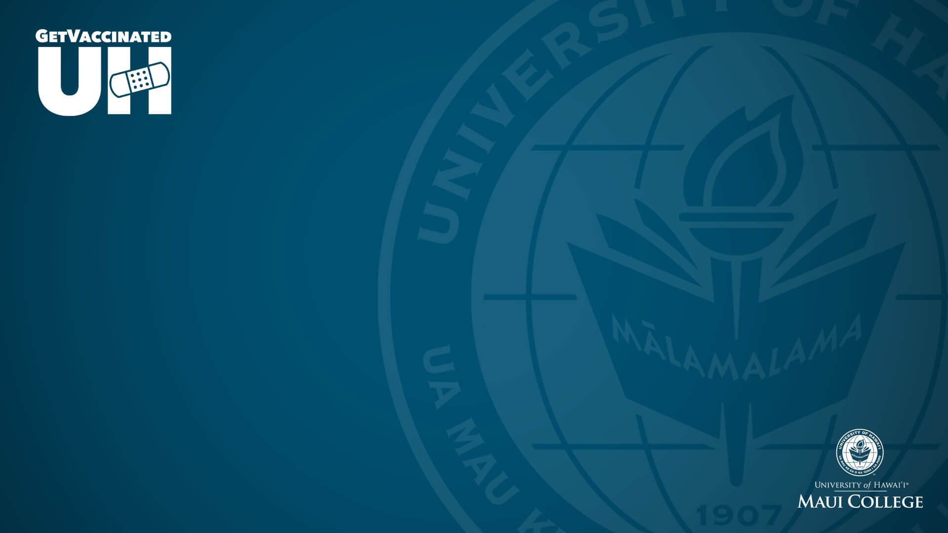 Maui College get vaccinated with seal and nameplate